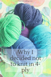 Why I decided not to knit in 4-ply: read more on GamerCrafting
